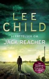 Berättelser om Jack Reacher av Lee Child